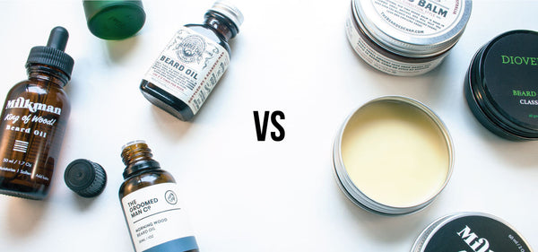 Beard Oil versus Beard Balm