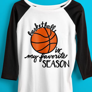 BASKETBALL SVG FILE, Basketball is My Favorite Season SVG File, Funny Basketball Mom SVG, Basketball Mom Shirt SVG, Funny Basketball Saying Svg, Basketball Svg