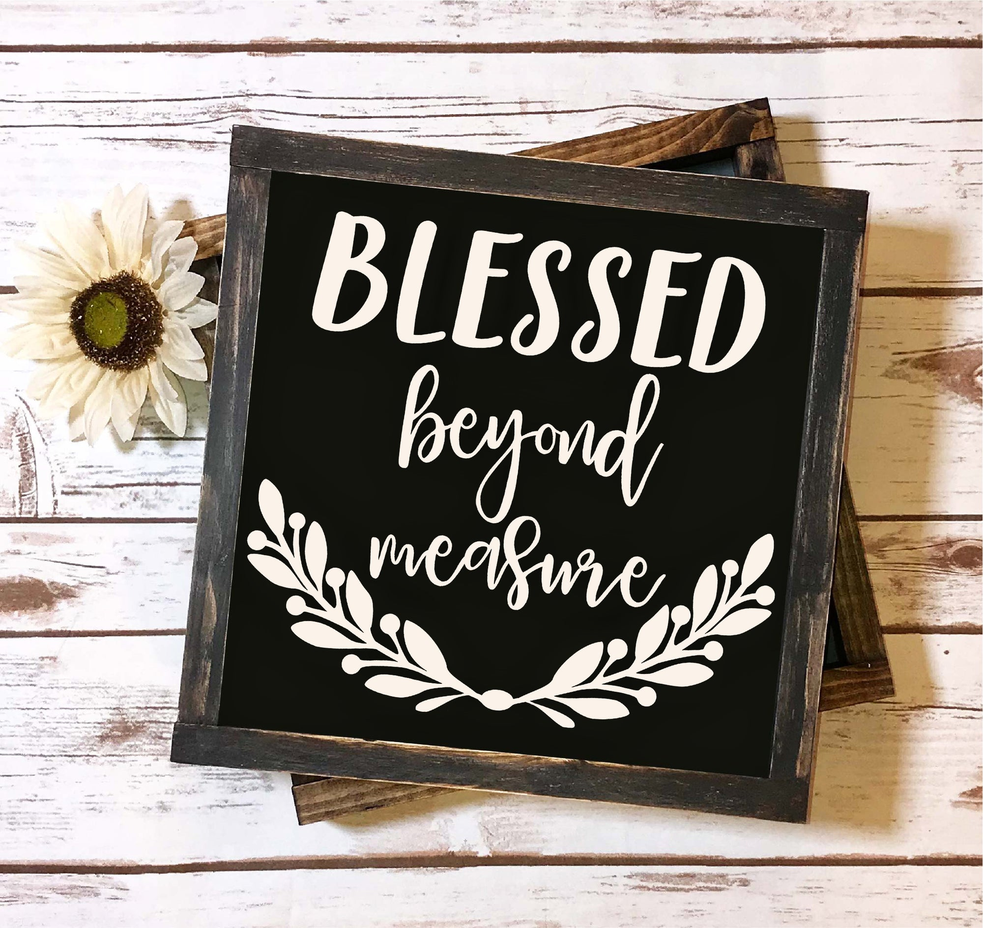 Blessed Beyond Measure SVG, Blessed SVG File, Thanksgiving SVG File, Inspirational Saying SVG File, Inspirational Quote SVG