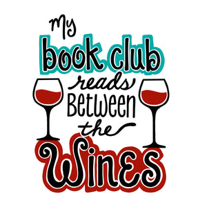 BOOK CLUB SVG FILE, Funny Book Club Saying SVG Cut File, Book Club Quote SVG, Bookclub SVG, Book Club and Wine SVG