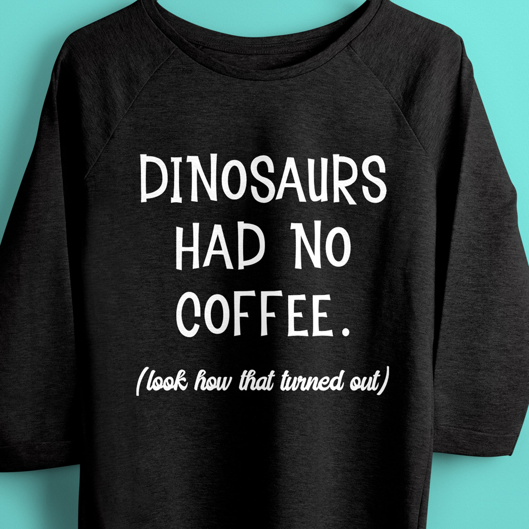Coffee SVG File, Dinosaurs Had No Coffee SVG, Funny Coffee Saying SVG, Coffee Mug SVG, Coffee Cup SVG Cut File