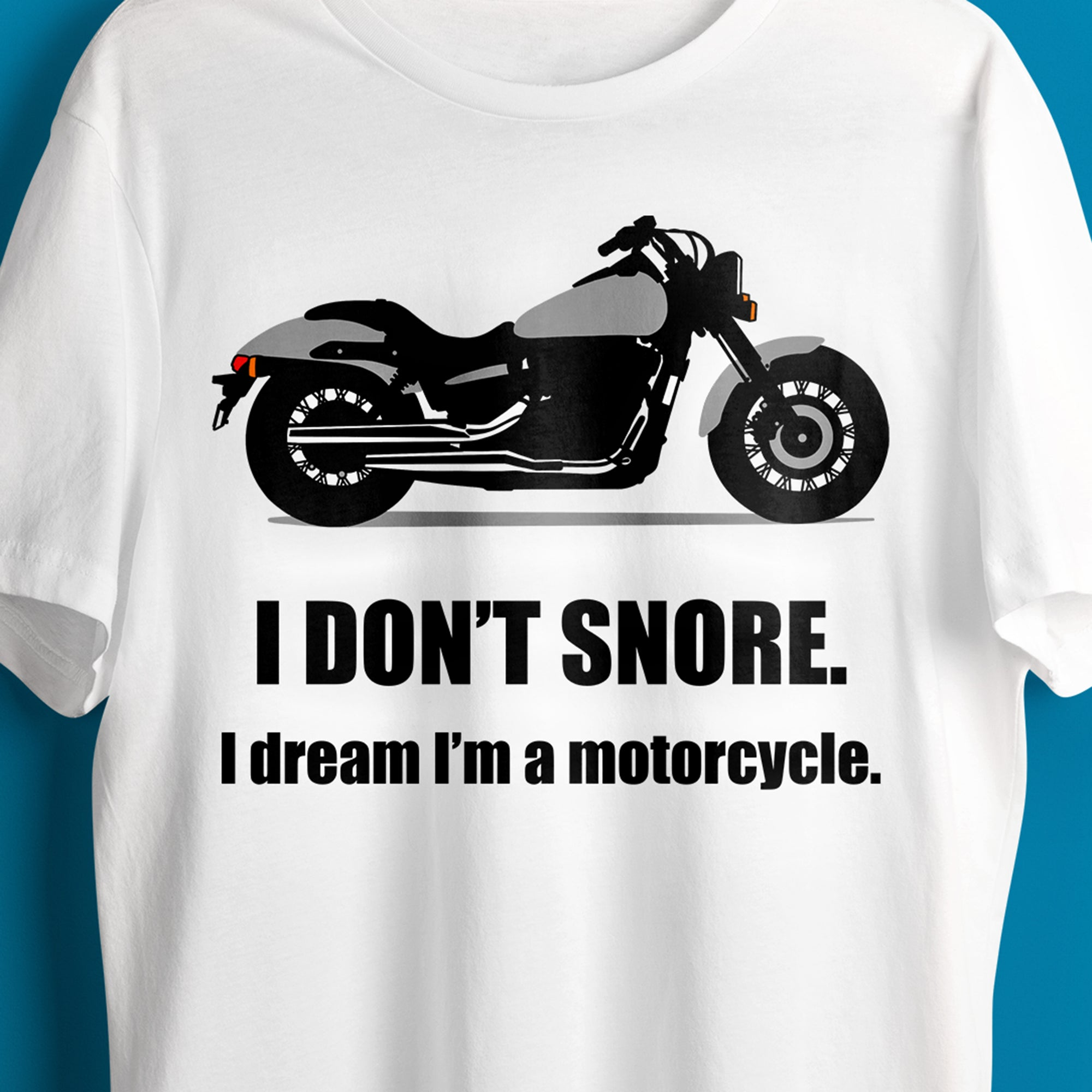 Funny Father's Day SVG File, Dad SVG File, Dad Shirt Saying SVG, Don't Snore Dream I'm a Motorcycle SVG File, SVG File for Man, Snoring SVG, Motorcycle SVG