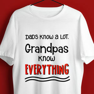 Funny Grandpa SVG File, Grandpa SVG, Grandpa Shirt Saying SVG, Grandpa Quote SVG, Grandparents Day SVG, Father's Day SVG, Grandpas Know Everything SVG Cut File