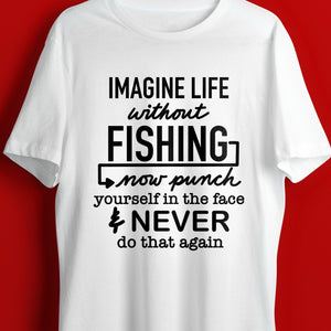 Funny Fishing Quote SVG File, Fishing Shirt SVG, Gift for Fisherman SVG, Fishing Saying Svg, Funny Fishing Svg Files for Cricut, Fishing