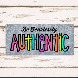 Inspirational Quote SVG File, Be Fearlessly Authentic SVG, Inspirational Saying SVG Cut File, Be Yourself SVG