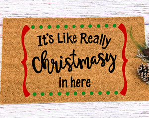 CHRISTMAS DOORMAT SVG, Funny Christmas Doormat Saying Svg File, Funny Christmas Sign Svg, Christmasy in Here Doormat Svg, Svg Files Cricut