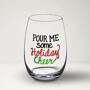 Pour Me Some Holiday Cheer SVG File, Funny Christmas Wine Glass SVG, Christmas Wine Glass Decal SVG, Vinyl Sayings Christmas