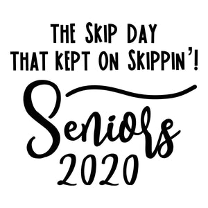 Funny Senior 2020 SVG File, Senior 2020 SVG, Senior 2020 Quote SVG, Senior Shirt Saying SVG, Quarantine Senior SVG File, Senior Skip Day 2020 SVG
