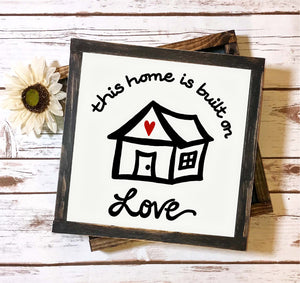 Family Quote SVG File, Home Built on Love SVG, Housewarming SVG File, Our Home SVG Cut File, House SVG, Family Saying SVG File