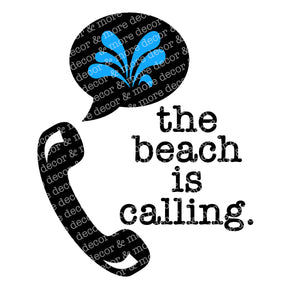 The Beach is Calling SVG File, Beach Saying SVG File, Beach Quote SVG, Beach Shirt SVG File, Beach Trip SVG, Vacation SVG File