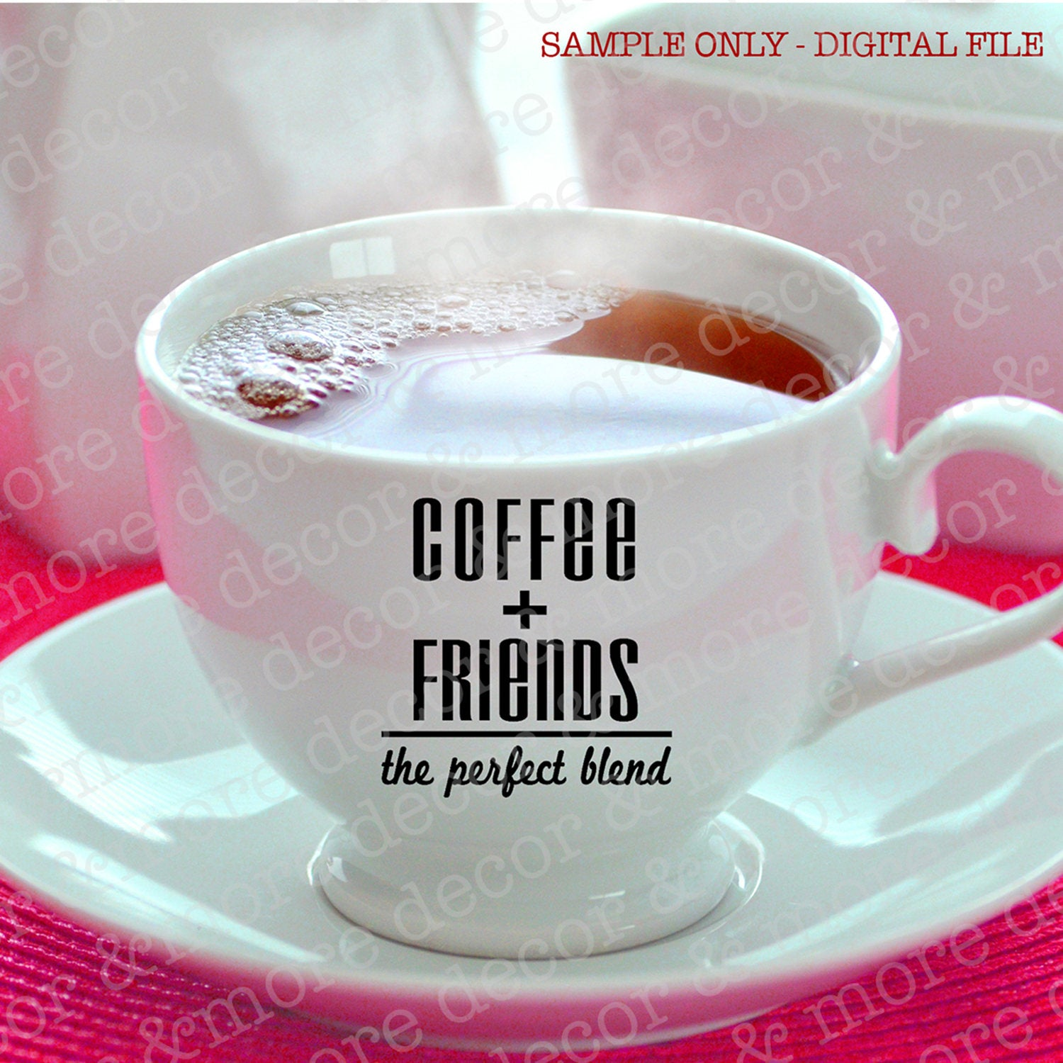 Coffee and Friends Perfect Blend SVG, Coffee Saying SVG File, Coffee Quote SVG, Friends Coffee Saying Cut File