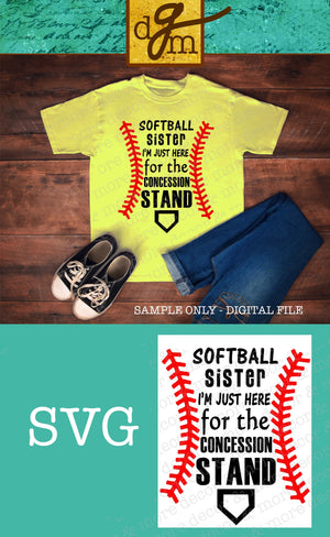 Softball Sister SVG File, Softball Sister Concession Stand SVG, Softball Sister Shirt SVG Cut File, Concession Stand SVG