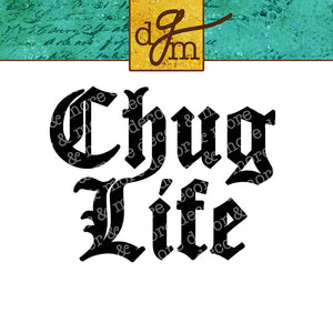 Chug Life Water Bottle SVG File, Funny Water Bottle Decal, Vinyl Water Bottle Sticker, Water Bottle SVG, SVG for Tumbler, Yeti Svg, Cricut