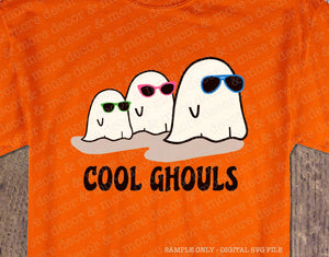 Funny Halloween Shirt SVG File, Cool Ghouls Halloween SVG, Funny Ghosts SVG Cut File, Ghost with Sunglasses SVG, Cute Ghost SVG, Halloween Saying SVG Funny, Halloween Quote SVG