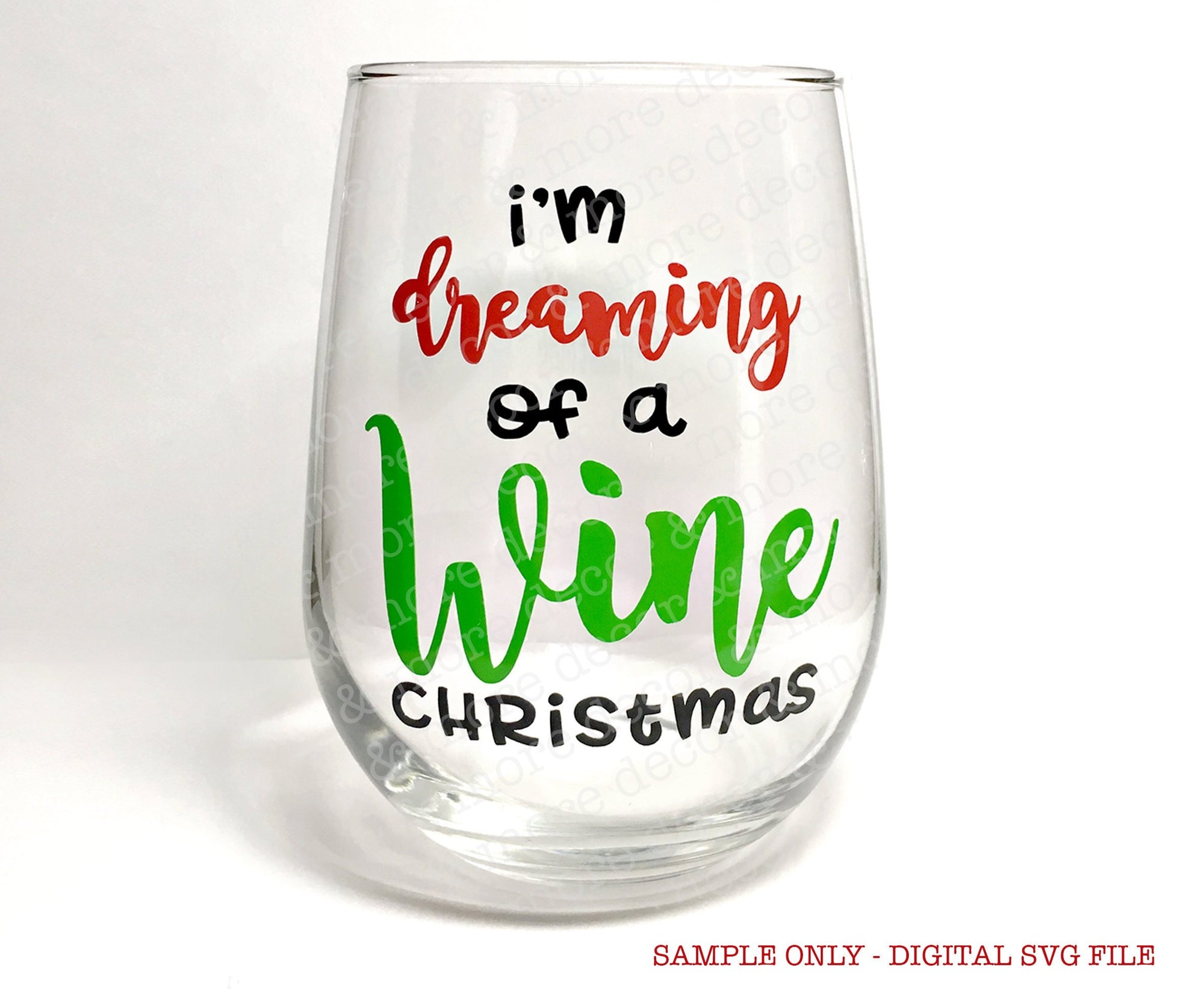 Christmas Wine Glass SVG File, Dreaming of a Wine Christmas SVG Cut File, SVG Files for Cricut, SVG File, Wine Glass Decal SVG, Christmas Svg File, Svg Cut Files, Commercial Use Svg