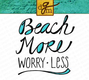Beach More Worry Less SVG File, Beach SVG File, Beach Saying, Beach Bag Svg, Svg Files for Cricut
