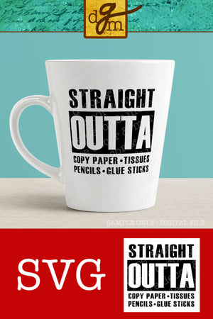Straight Outta Copy Paper Teacher SVG File, Teacher SVG, Straight Outta SVG, Teacher Gift Svg File, Svg Files for Cricut, Teacher Sayings