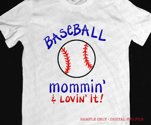 Baseball Mommin SVG File, Baseball Mom SVG File, SVG Files for Cricut, Baseball Svg File, Make A Baseball Mom Shirt, Commercial Use Svg File