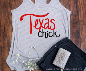 TEXAS CHICK SVG, Texas SVG Cut File, Texas Girl SVG, SVG Files for Cricut, Texas Saying SVG Cut File, Texas Quote, Commercial Use SVG