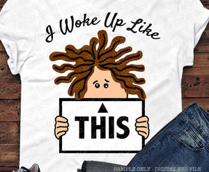 I Woke Up Like This SVG, Funny SVG Saying, SVG Files for Cricut, I Woke Up Like This Svg Cut File, Woke Up Like This Quote, Shirt Svg File