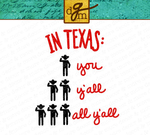 TEXAS SVG SAYING, Funny Texas SVG File, You Y'all All Y'all SVG Cut File, Cowboy SVG File, SVG Files for Cricut, Texas Saying Quote SVG, SVG