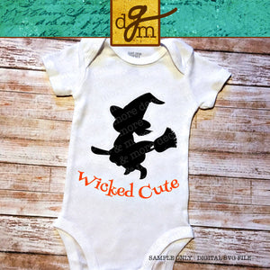 WICKED CUTE WITCH SVG, Cute Halloween SVG File, Halloween Baby Bodysuit SVG Cut File, Witch Svg, Halloween Svg, Svg Files for Cricut, Svg