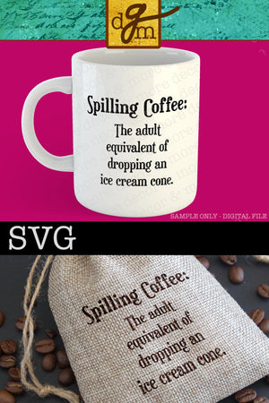 Funny Coffee SVG File, SVG Coffee Cup, Coffee Saying, Coffee Quote SVG Cut File, Coffee Gift, Svg Files for Cricut, Commercial Use Svg, Svg