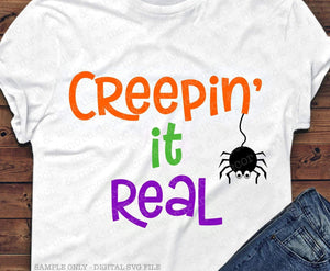 Cute Halloween SVG File, Halloween Spider SVG, Creepin' it Real SVG, Halloween Shirt Svg, Halloween Saying, Svg Files for Cricut, Svg File