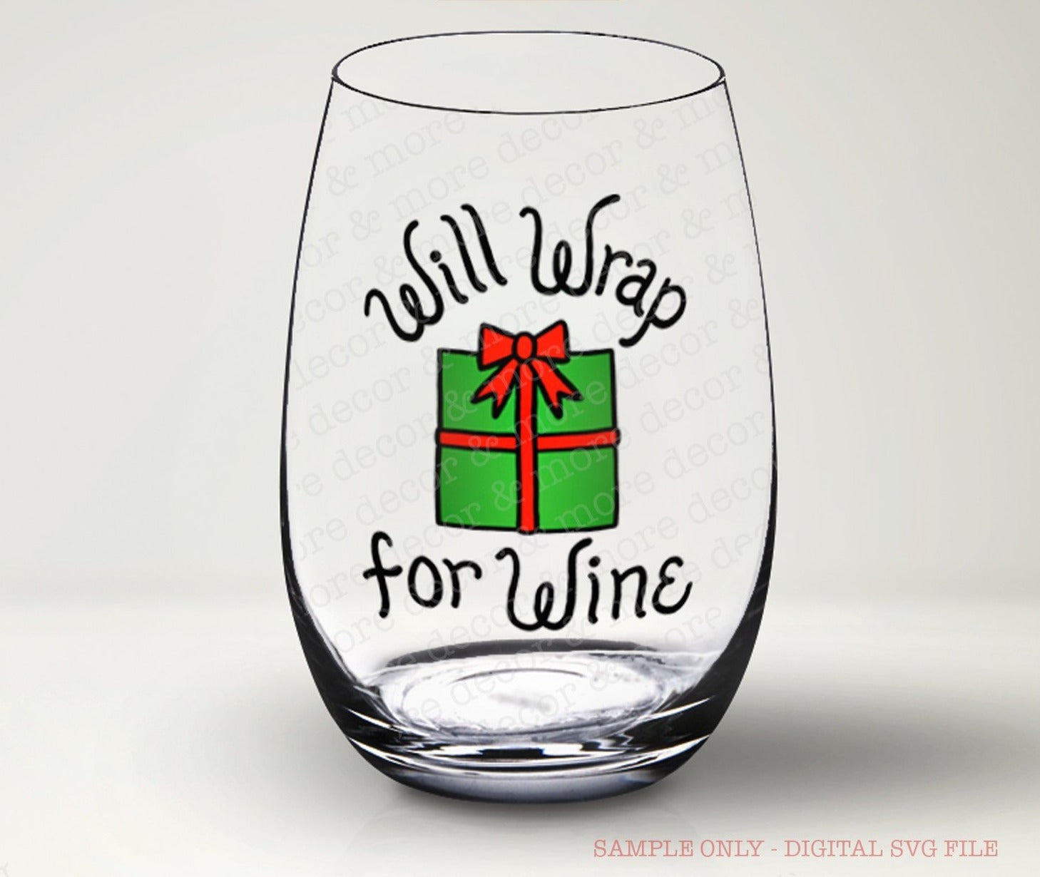 CHRISTMAS WINE SVG FILE, Will Wrap for Wine SVG File, Funny Christmas Wine Glass SVG File, Funny Christmas SVG Cut File, Svg File for Wine Glass