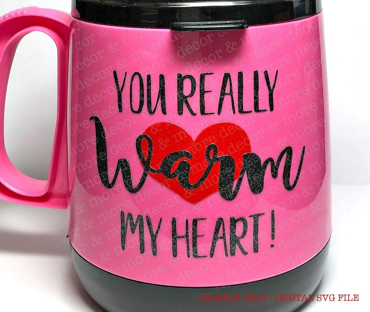 VALENTINE SVG FILE, Coffee Mug Valentine Saying SVG, Warm My Heart Valentine SVG File, Valentines Day SVG
