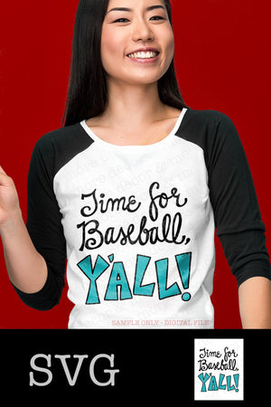 BASEBALL MOM SVG, Time for Baseball Y'all SVG File, SVG File for Baseball Mom Shirt, Funny Baseball Mom SVG Files for Cricut, Baseball Mom Quote, Baseball Svg