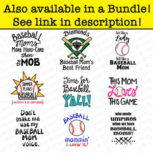 Funny BASEBALL MOM SVG File, Baseball Mom Svg, Who Needs Umpires Svg File, Baseball Mom Shirt Svg File, Vinyl Sayings Baseball