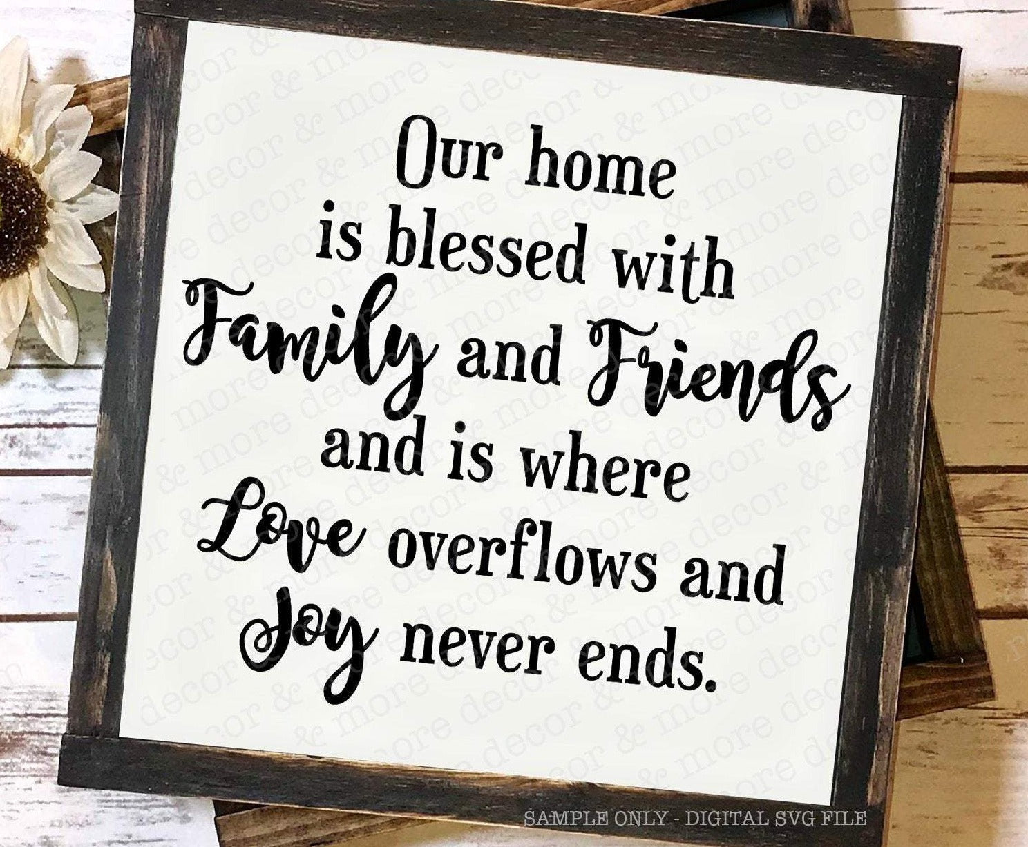 Home Quote SVG, Family Quote SVG, Family Saying SVG, Family Saying SVG Cut File, Wood Sign Svg, Home Quote Svg, Love and Joy Svg