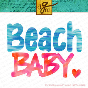 Beach Baby, Digital Sublimation Download, Sublimation File for Beach Trip Shirt, Baby Bodysuit png for Sublimation, Sublimation File Baby