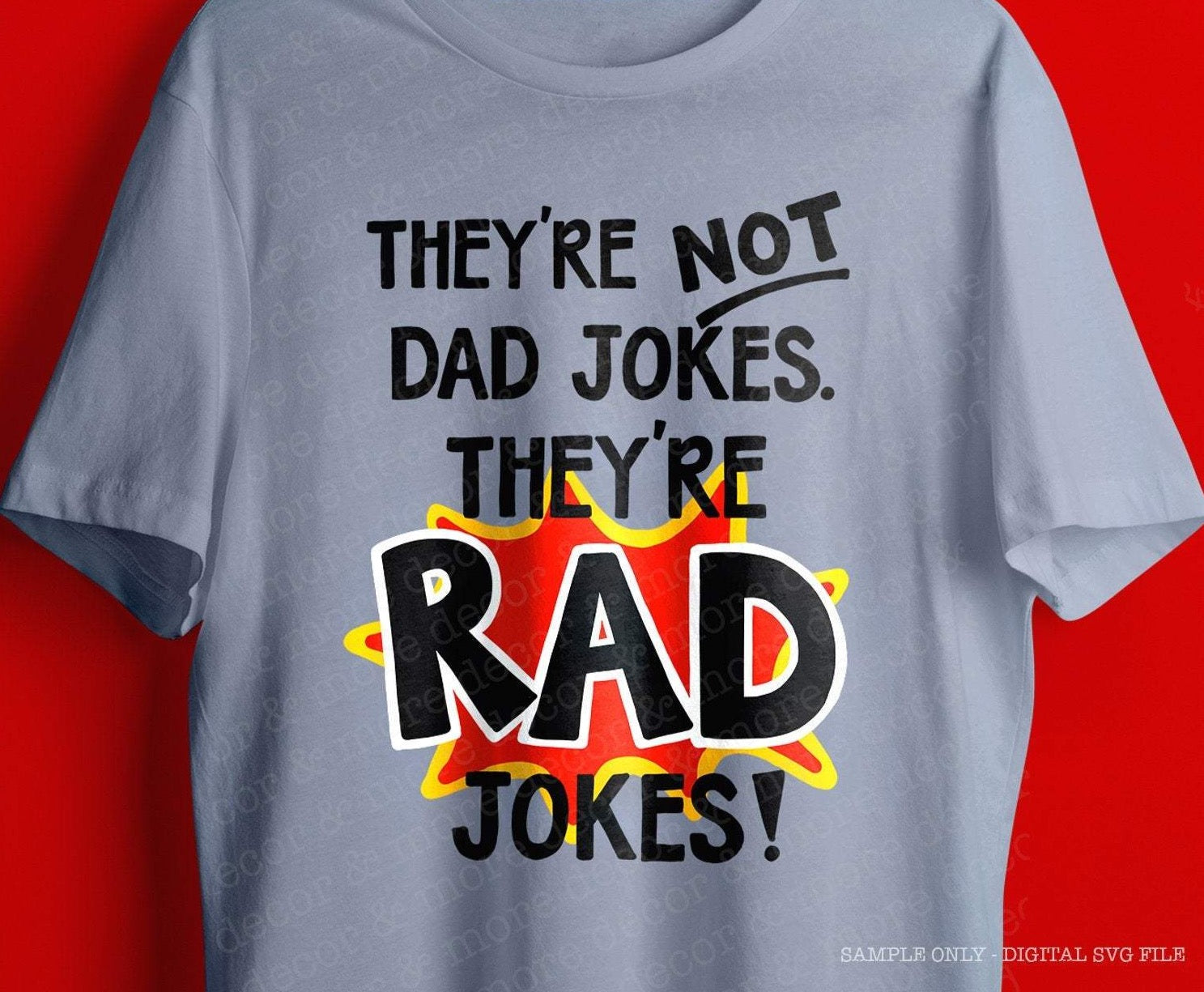 Funny Dad SVG File, Father's Day Dad Jokes SVG File, Vinyl Sayings Dad, Funny Dad Iron On Digital Download, Dad SVG Files for Cricut