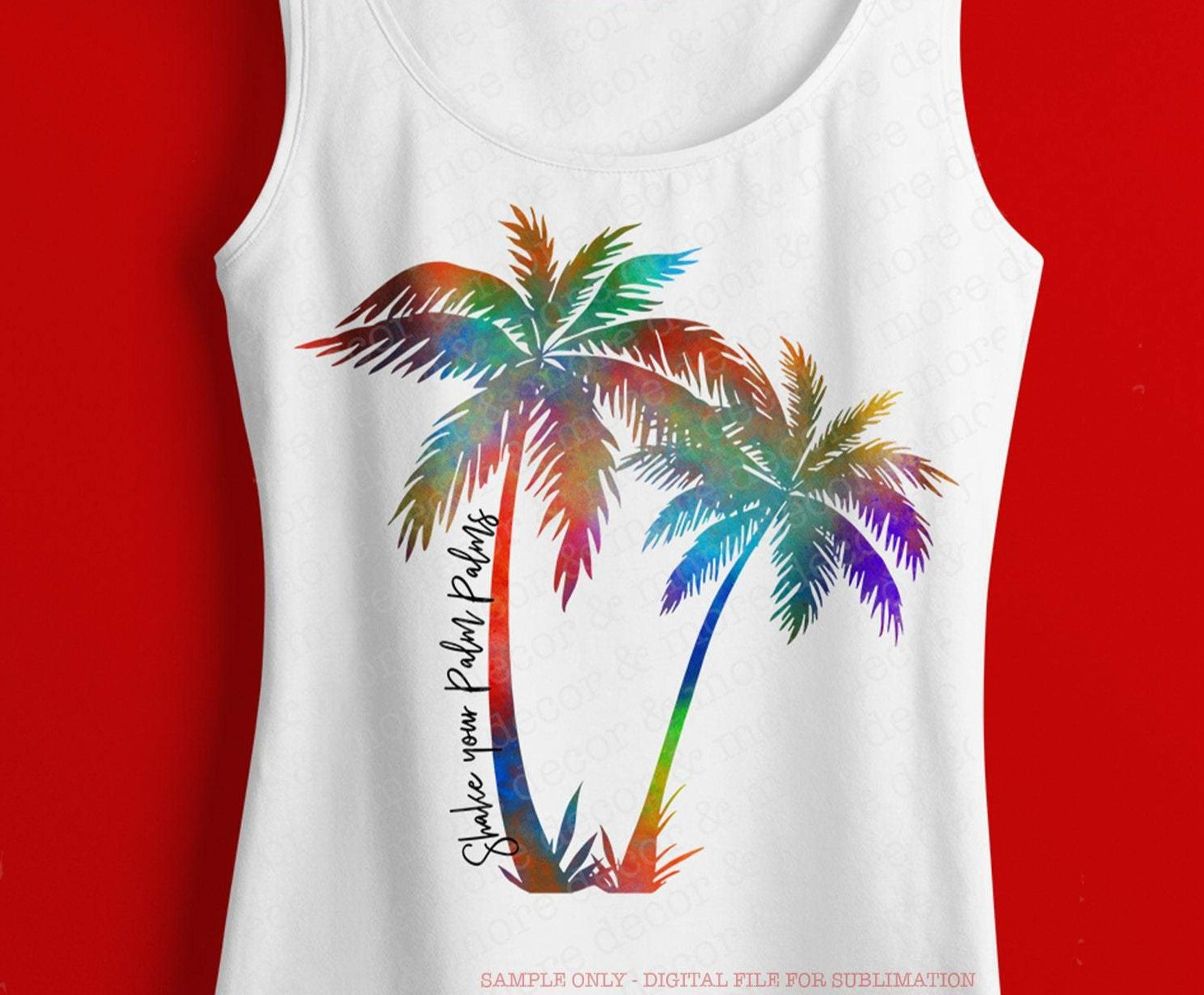 Shake Your Palm Palms, DIGITAL SUBLIMATION DOWNLOAD, Sublimation File for Beach Trip Shirt, Vacation Shirt png for Sublimation, Summer png