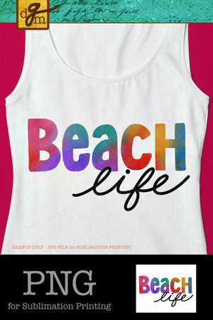 Beach Life, Digital Sublimation Download, Sublimation File for Beach Trip Shirt, Vacation Shirt png for DTG Printing, Summer png