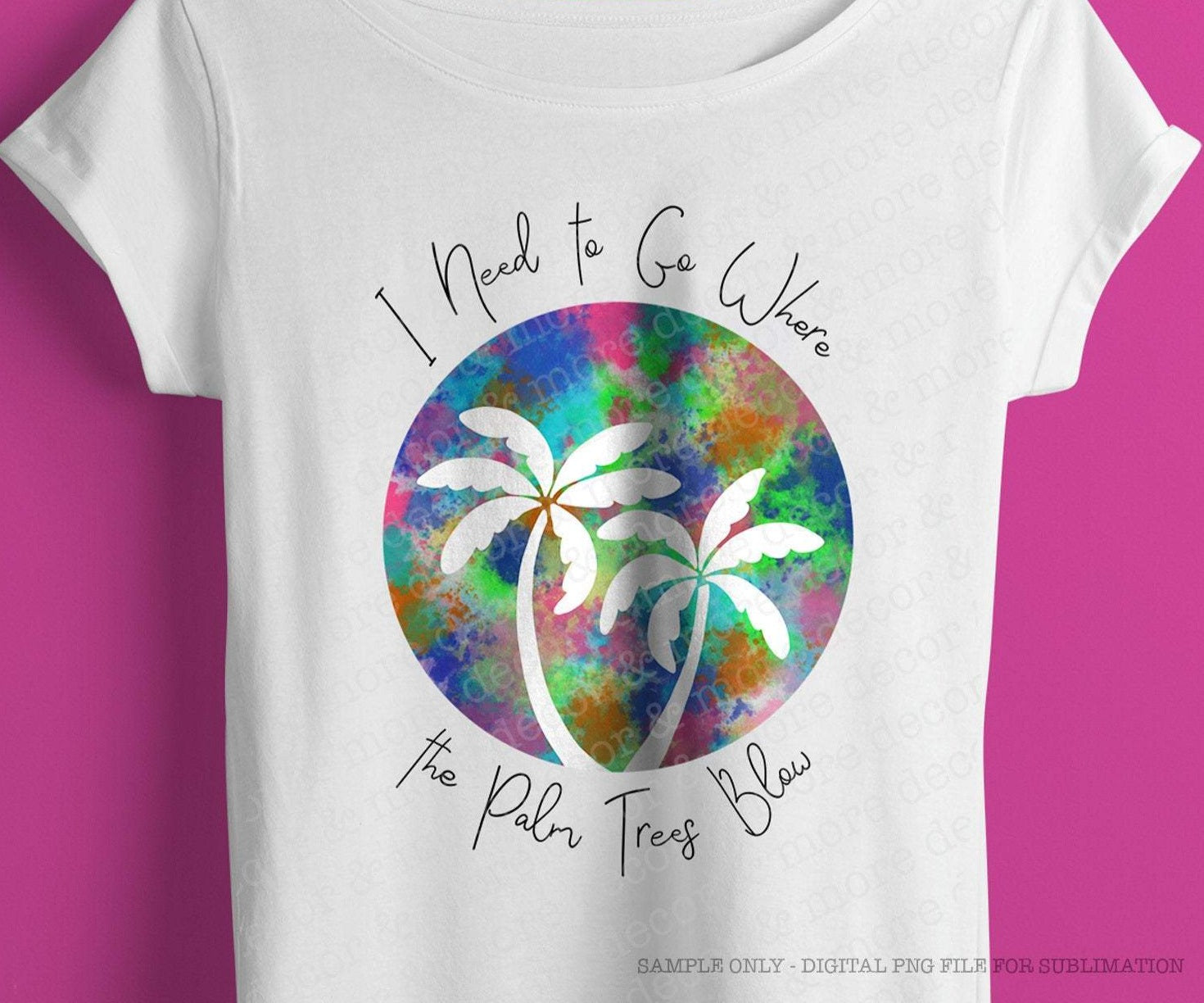 BEACH SUBLIMATION DESIGN, Where the Palm Trees Blow, DIGITAL SUBLIMATION DOWNLOAD,  Beach Trip Shirt Sublimation File, Vacation Shirt png for Sublimation, Summer png