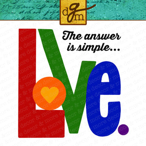 Love is the Answer SVG File, Pride SVG, Rainbow SVG, The Answer is Love SVG Cut File, Pride Shirt Svg File, Rainbow Shirt Svg Files for Cricut