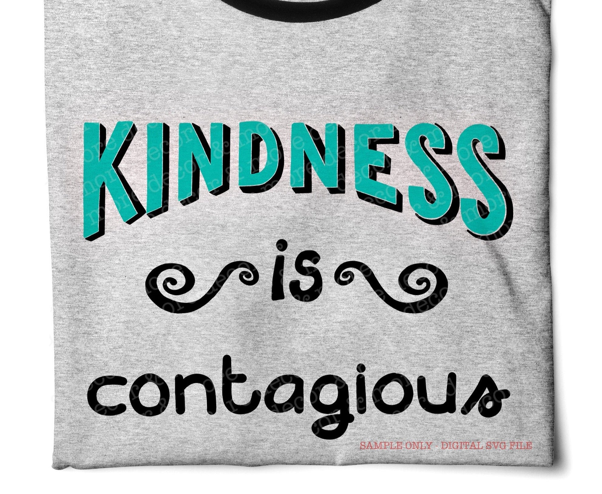Kindness is Contagious SVG File, Be Kind Shirt Saying SVG, Be Kind SVG Files for Cricut, Inspirational Back to School Svg, Teacher Shirt Svg
