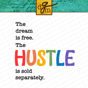 HUSTLE SVG FILE, Inspirational Quote SVG. Inspirational Saying SVG, Hustle Cutting File, Dream is Free SVG File, Vinyl Sayings Hustle