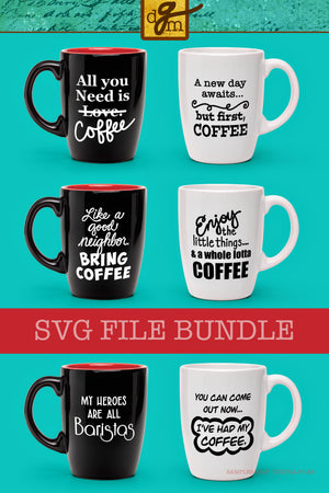 Funny Coffee SVG Bundle, Funny Coffee SVG FILES, Coffee Mug SVG Files, Coffee Cup Svg, Funny Coffee Quote Svg Files for Cricut