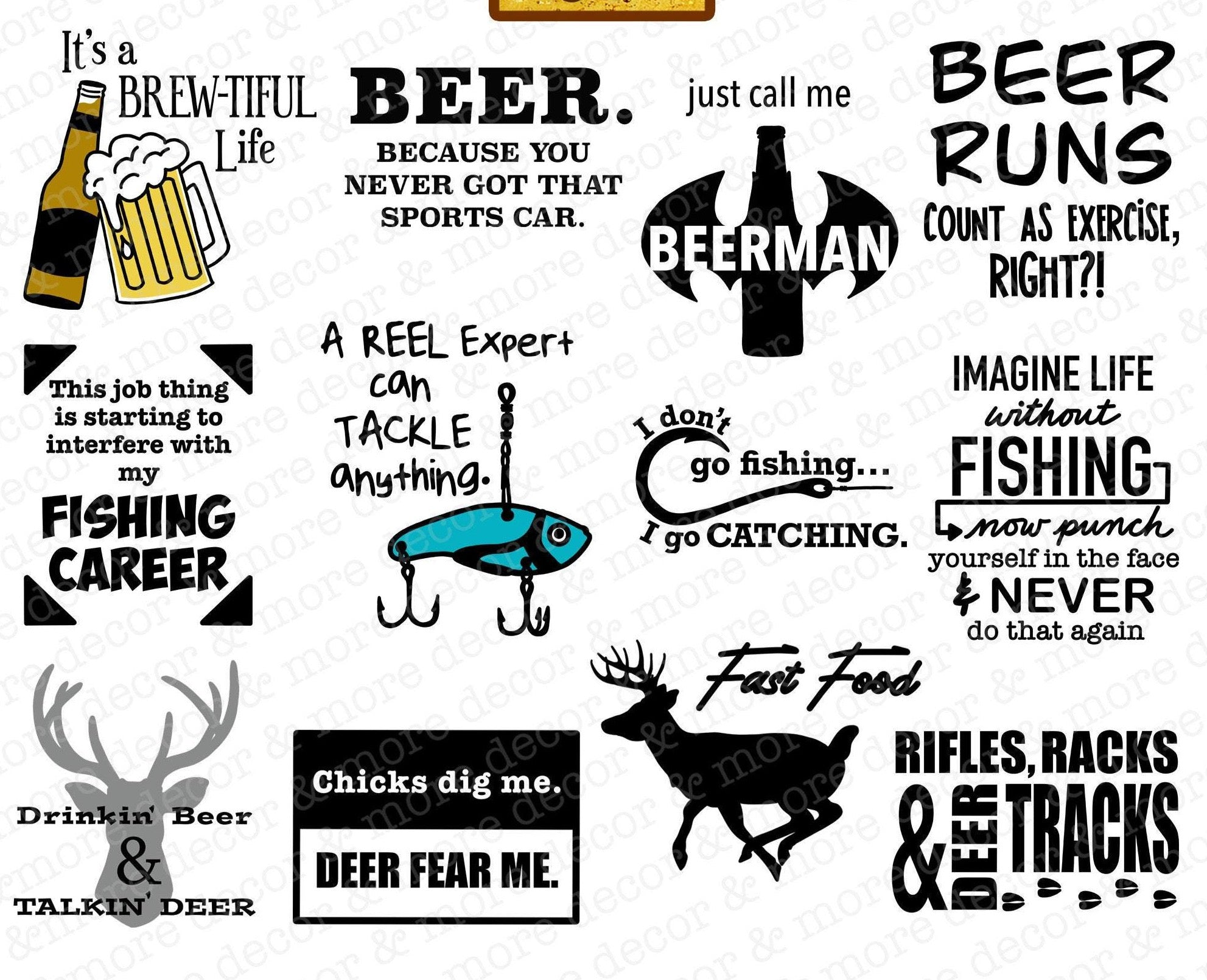 Mens SVG File Bundle, Funny Beer SVG Files, Funny Deer Hunting SVG Files, Funny Fishing SVG Files, Beer Quote SVG, Deer Quote SVG, Fishing Saying SVG FILES