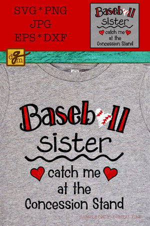 Baseball Sister Concession Stand SVG, Funny Baseball Sister Cut File, Baseball Sister SVG, Baseball Sister Shirt SVG Funny