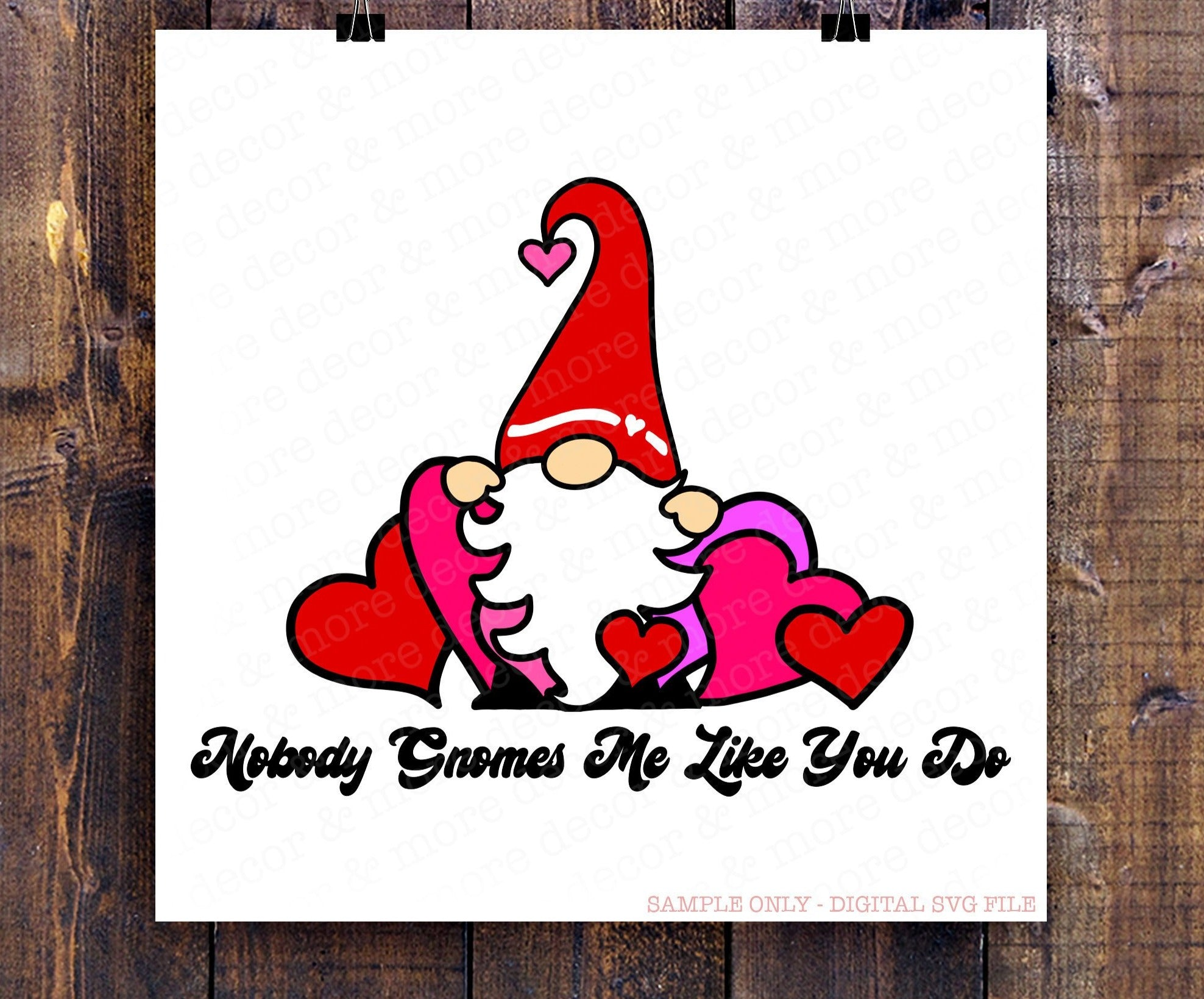 GNOME SVG, Valentine Gnome SVG File, Gnome SVG for Valentine's Day, Valentine Card Gnome SVG Cut File, Gnome with Hearts Svg, Nobody Gnomes Me Like You