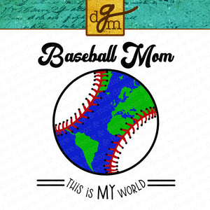 Funny Baseball Mom Shirt SVG File, Baseball Mom SVG, Baseball Mom Life SVG, Baseball Mom Cut File, Baseball Mom World SVG, SVG Files for Cricut