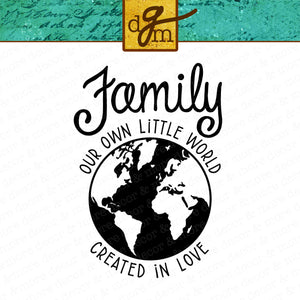Family Saying SVG File, Family SVG Saying for Farmhouse Sign, Family Quote SVG, World SVG, Earth SVG File, SVG Files for Cricut
