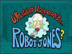 WHATEVER HAPPENED TO ROBOT JONES? COMPLETE DVD SET 2002-04