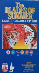 TV THE BLADES OF SUMMER labatt canada cup 1987 DVD VERY RARE HIGHLIGHTS