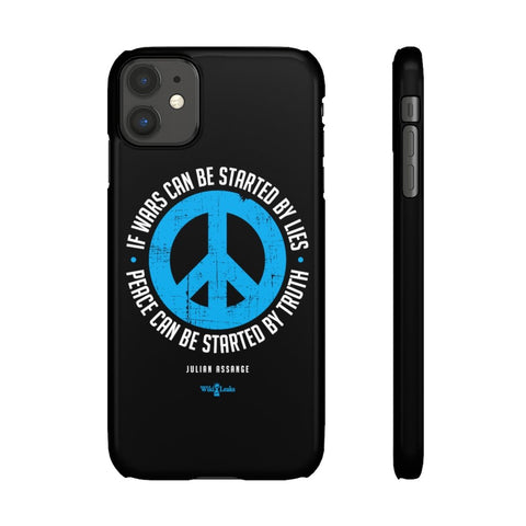 Peace can be Started by Truth - Phone Case